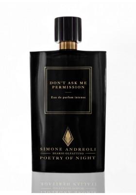 DON'T ASK ME PERMISSION SIMONE ANDREOLI Eau de Parfum 100ml
